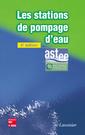Couverture de l'ouvrage Les stations de pompage d'eau (6e éd.)