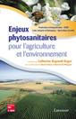 Couverture de l'ouvrage Enjeux phytosanitaires pour l'agriculture et l'environnement