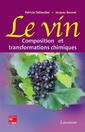 Couverture de l'ouvrage Le vin : composition et transformations chimiques