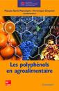 Couverture de l'ouvrage Les polyphénols en agroalimentaire