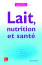 Couverture de l'ouvrage Lait, nutrition et santé