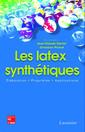 Couverture de l'ouvrage Les latex synthétiques