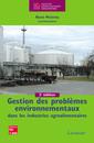 Couverture de l'ouvrage Gestion des problèmes environnementaux dans les industries agroalimentaires (2e éd.)