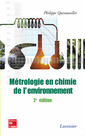 Couverture de l'ouvrage Métrologie en chimie de l'environnement (2e éd.)