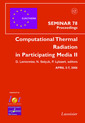 Couverture de l'ouvrage Computational Thermal Radiation in Participating Media II (Eurotherm, Seminar 78 Proceeding, April 5-7, 2006)