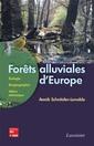 Couverture de l'ouvrage Forêts alluviales d'Europe