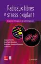Couverture de l'ouvrage Radicaux libres et stress oxydant