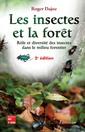 Couverture de l'ouvrage Les insectes et la forêt