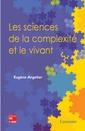 Couverture de l'ouvrage Les sciences de la complexité et le vivant