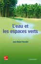 Couverture de l'ouvrage L'eau et les espaces verts