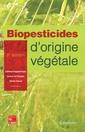 Couverture de l'ouvrage Biopesticides d'origine végétale