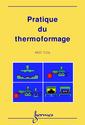 Couverture de l'ouvrage Pratique du thermoformage