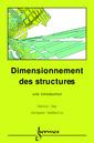 Couverture de l'ouvrage Dimensionnement des structures: Une introduction