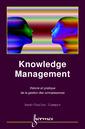 Couverture de l'ouvrage Knowledge management, théorie et pratique de la gestion des connaissances