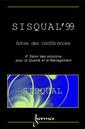 Couverture de l'ouvrage Actes de SISQUAL'99, du 6e salon des solutions pour la qualité et le management.