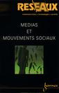 Couverture de l'ouvrage Médias et mouvements sociaux (Réseaux, communication, technologie, société Vol.17 n°98/1999)