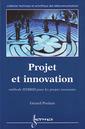 Couverture de l'ouvrage Projet et innovation : méthode HYBRID pour les projets innovants