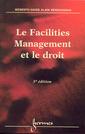 Couverture de l'ouvrage Le facilities management et le droit