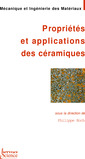 Couverture de l'ouvrage Propriétés et applications des céramiques