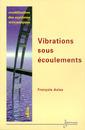 Couverture de l'ouvrage Modélisation des systèmes mécaniques Vol.4 : vibrations sous écoulements