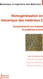 Couverture de l'ouvrage Homogénéisation en mécanique des matériaux 2 : comportements non linéaires et problèmes ouverts