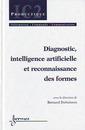 Couverture de l'ouvrage Diagnostic, intelligence artificielle et reconnaissance des formes