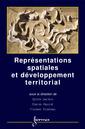 Couverture de l'ouvrage Représentations spatiales et développement territorial