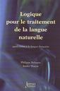 Couverture de l'ouvrage Logique pour le traitement de la langue naturelle
