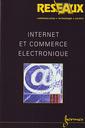 Couverture de l'ouvrage Internet et commerce électronique (Revue Réseaux Volume 19 N° 106)