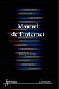 Couverture de l'ouvrage Manuel de l'internet