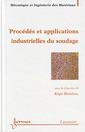 Couverture de l'ouvrage Procédés et applications industrielles du soudage