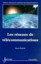 Couverture de l'ouvrage Les réseaux de télécommunications