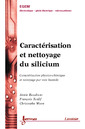 Couverture de l'ouvrage Caractérisation et nettoyage du silicium : caractérisation physico-chimique et nettoyage par voie humide