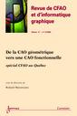 Couverture de l'ouvrage De la CAO géométrique vers une CAO fonctionnelle : spécial CFAO au Québec (Revue de CFAO et d'informatique graphique Vol.17 N° 1-2/2002)