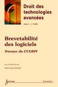 Couverture de l'ouvrage Brevetabilité des logiciels : travaux du CUERPI (Droit des technologies avancées Vol.9 N° 1-2/2002)