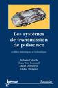 Couverture de l'ouvrage Les systèmes de transmission de puissance
