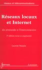 Couverture de l'ouvrage Réseaux locaux et Internet : des protocoles à l'interconnexion (Réseaux et télécommunications, 3° Ed.)