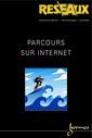 Couverture de l'ouvrage Parcours sur Internet (Réseaux Vol.20 N° 116/2002)