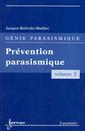 Couverture de l'ouvrage Prévention parasismique (Génie parasismique, Vol. 3)