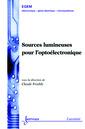 Couverture de l'ouvrage Sources lumineuses pour l'optoélectronique