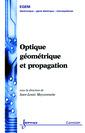 Couverture de l'ouvrage Optique géométrique et propagation
