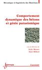 Couverture de l'ouvrage Comportement dynamique des bétons et génie parasismique