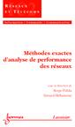 Couverture de l'ouvrage Méthodes exactes d'analyse de performance des réseaux