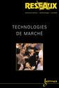 Couverture de l'ouvrage Technologies de marché (Réseaux Vol.21 N° 122/2003)