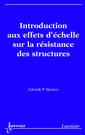 Couverture de l'ouvrage Introduction aux effets d'échelle sur la résistance des structures