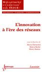 Couverture de l'ouvrage L'innovation à l'ère des réseaux