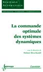 Couverture de l'ouvrage La commande optimale des systèmes dynamiques
