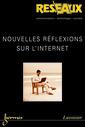 Couverture de l'ouvrage Nouvelles réflexions sur l'internet (Réseaux Volume 22 n° 124/2004)