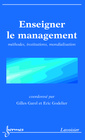Couverture de l'ouvrage Enseigner le management : méthodes, institutions, mondialisation