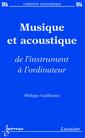 Couverture de l'ouvrage Musique et acoustique : de l'instrument à l'ordinateur